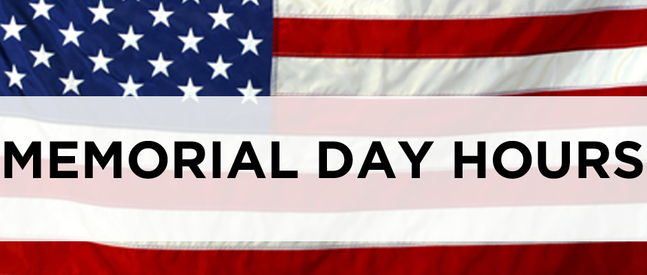 Image result for memorial day weekend hours